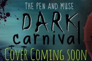 Dark Carnival Cover Reveal Coming Soon in Twisting the Carnival Dark by Debra Kristi, author