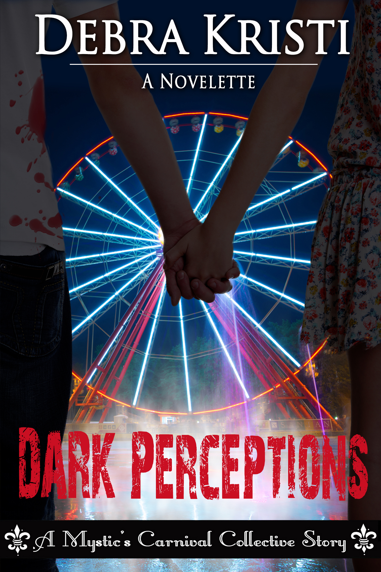 Dark Perceptions (Mystic Carnival Collective)