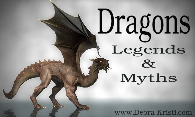 Dragon Myths in Dragons & Hybrids: Immortal MOnday by Debra Kristi, author