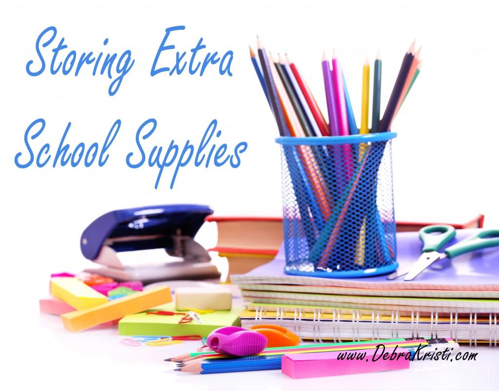 Storing Extra School Supplies in Organization Ideas: Storage of School Supplies by Debra Kristi, author