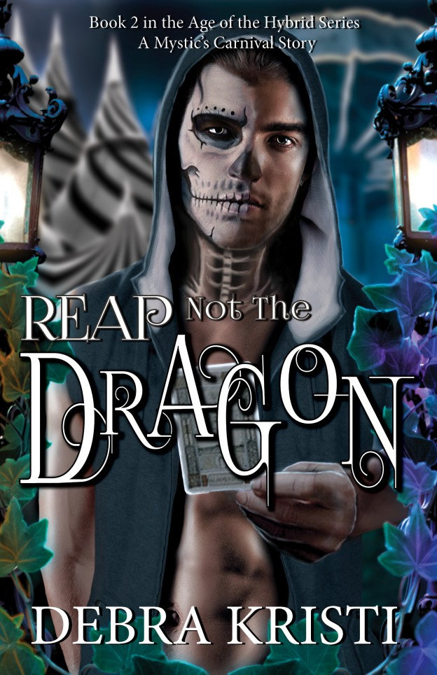 Reap Not the Dragon in Reap Not the Dragon NEW Cover Reveal by Debra Kristi, author